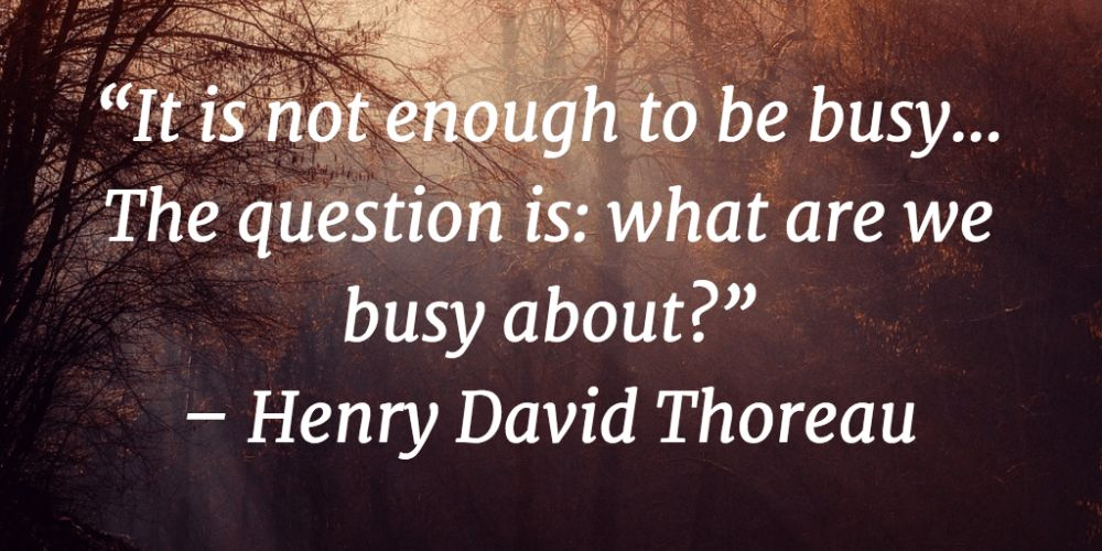 being busy quote