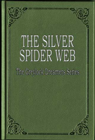The Silver Spider Web