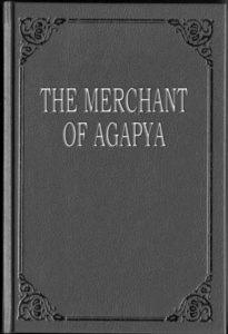 the merchant of agapya novel